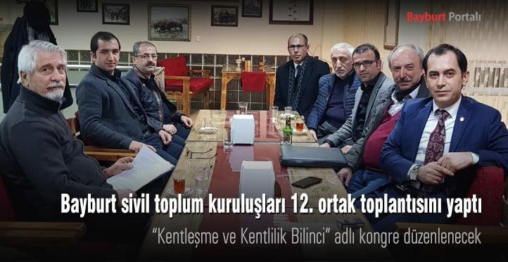 Bayburt sivil toplum kuruluşları 12. ortak toplantısını yaptı