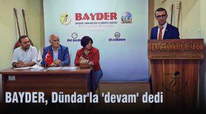 BAYDER, Dündar'la 'devam' dedi